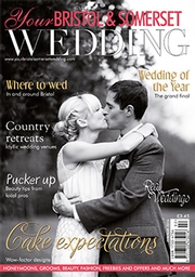 Your Bristol and Somerset Wedding - Issue 51