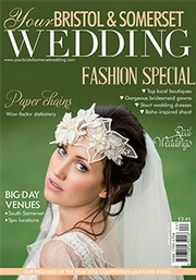 Your Bristol and Somerset Wedding - Issue 52