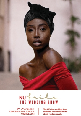 Nu Bride The Wedding Show launches on 5th and 6th April, 2019, at Camden House in North London with stunning fashion and beauty ideas