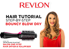 Revlon reveals how to get... a big, bouncy blow-dry