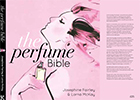 Introducing The Perfume Bible by Josephine Fairley and Lorna McKay, founders of The Perfume Society