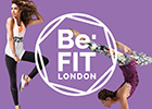 Be:FIT London – The health & fitness festival for women returns for 2016 29th April – 1st May 2016