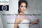 We've teamed up with The Welsh Wedding Showcase to bring you two exclusive giveaways