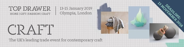 Deadline approaching for Craft at Top Drawer