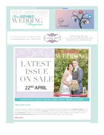 Your South Wales Wedding magazine - May 2016 newsletter