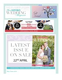 Your South Wales Wedding magazine - June 2016 newsletter