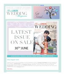 Your London Wedding magazine - August 2016 newsletter