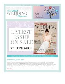 Your London Wedding magazine - September 2016 newsletter