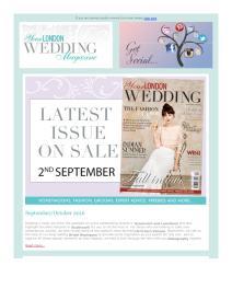 Your London Wedding magazine - September 2016 newsletter