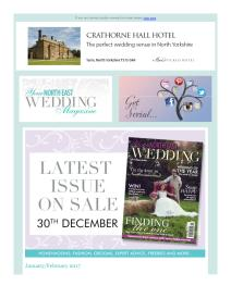 Your North East Wedding magazine - January 2017 newsletter