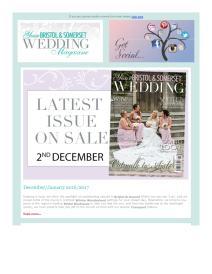 Your Bristol and Somerset Wedding magazine - February 2017 newsletter