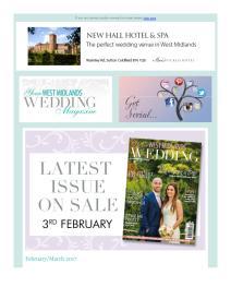 Your West Midlands Wedding magazine - February 2017 newsletter