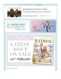 Your Hampshire and Dorset Wedding magazine - March 2017 newsletter
