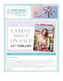 Your Devon and Cornwall Wedding magazine - March 2017 newsletter