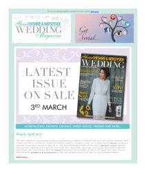 Your Cheshire & Merseyside Wedding magazine - March 2017 newsletter