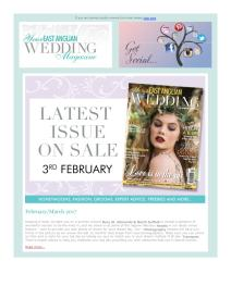 Your East Anglian Wedding magazine - March 2017 newsletter
