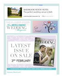 Your Bristol and Somerset Wedding magazine - April 2017 newsletter