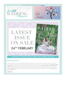 Your Kent Wedding magazine - April 2017 newsletter