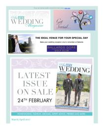 An Essex Wedding magazine - April 2017 newsletter