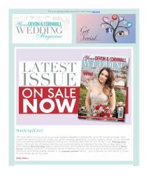Your Devon and Cornwall Wedding magazine - April 2017 newsletter