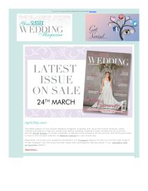 Your Sussex Wedding magazine - April 2017 newsletter
