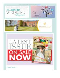 Your Herts and Beds Wedding magazine - April 2017 newsletter