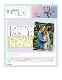 Your Yorkshire Wedding magazine - April 2017 newsletter