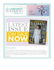 Your Cheshire & Merseyside Wedding magazine - April 2017 newsletter