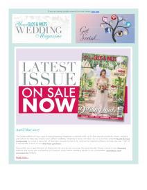 Your Gloucestershire & Wiltshire Wedding magazine - April 2017 newsletter