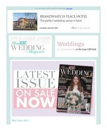Your Kent Wedding magazine - May 2017 newsletter