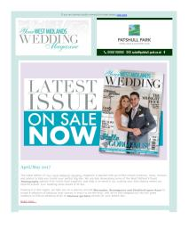 Your West Midlands Wedding magazine - May 2017 newsletter