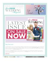 Your Yorkshire Wedding magazine - May 2017 newsletter