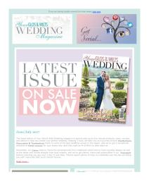 Your Gloucestershire & Wiltshire Wedding magazine - June 2017 newsletter