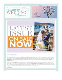 Your North West Wedding magazine - June 2017 newsletter