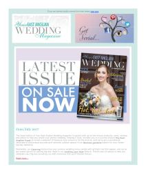 Your East Anglian Wedding magazine - June 2017 newsletter