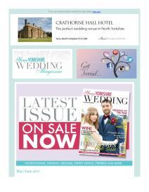 Your Yorkshire Wedding magazine - June 2017 newsletter