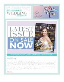 Your East Anglian Wedding magazine - July 2017 newsletter
