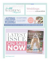 Your Kent Wedding magazine - July 2017 newsletter