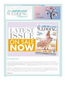 Your Hampshire and Dorset Wedding magazine - July 2017 newsletter