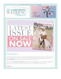 Your Cheshire & Merseyside Wedding magazine - July 2017 newsletter