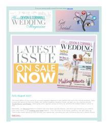 Your Devon and Cornwall Wedding magazine - July 2017 newsletter