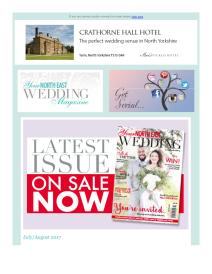 Your North East Wedding magazine - July 2017 newsletter