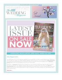 Your Kent Wedding magazine - August 2017 newsletter