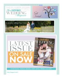 Your South Wales Wedding magazine - August 2017 newsletter