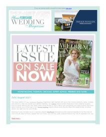 Your Yorkshire Wedding magazine - August 2017 newsletter