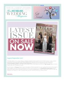 Your West Midlands Wedding magazine - August 2017 newsletter