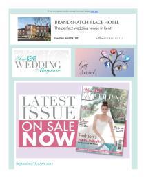 Your Kent Wedding magazine - September 2017 newsletter