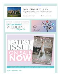 Your East Midlands Wedding magazine - September 2017 newsletter