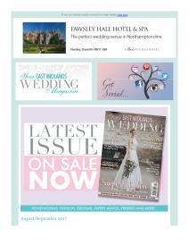 Your East Midlands Wedding magazine - September 2017 newsletter