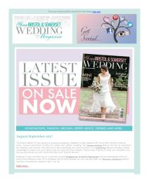 Your Bristol and Somerset Wedding magazine - October 2017 newsletter